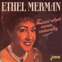 Ethel Merman - Doin What Comes Naturally!
