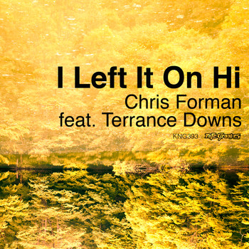 Chris Forman - I Left It On Hi
