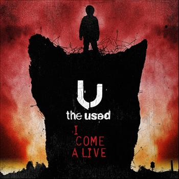 The Used - I Come Alive