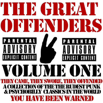 Various Artists - The Great Offenders Volume 1 (Explicit)