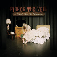 Pierce The Veil - A Flair For The Dramatic