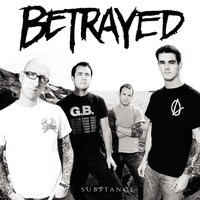 Betrayed - Substance