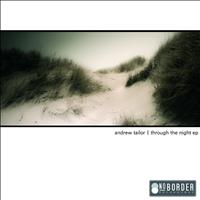 Andrew Tailor - Through The Night EP
