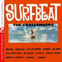 The Challengers - Surfbeat (Remastered)