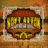 Hoyt Axton - Heartbreak Hotel & Other Favorites (Remastered)