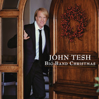 John Tesh - Big Band Christmas