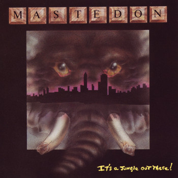 Mastedon - It's A Jungle Out There