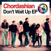 Chordashian - Don't Wait Up EP