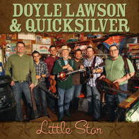 Doyle Lawson & Quicksilver - Little Star - Single