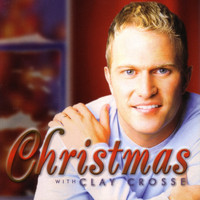 Clay Crosse - Christmas With Clay Crosse