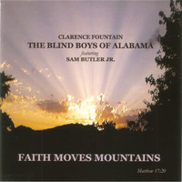 The Blind Boys Of Alabama - Faith Moves Mountains