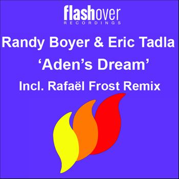 Randy Boyer and Eric Tadla - Aden's Dream