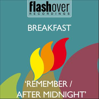 Breakfast - Remember / After Midnight