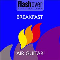 Breakfast - Air Guitar