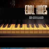 Earl Hines - Earl Hines in Chicago (Live) [Remastered]
