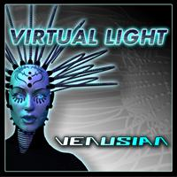 Virtual Light - Virtual Light - Chaos & Disillusion EP