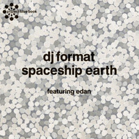 DJ Format - Spaceship Earth / Terror