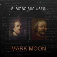Mark Moon - Elämän Browseri ep