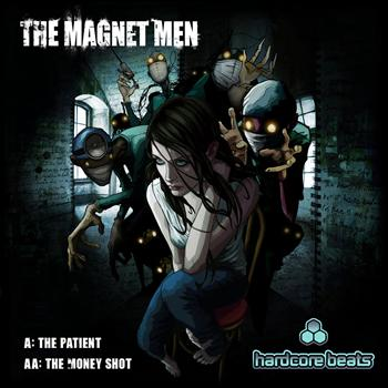 The Magnet Men - The Patient Money Shot