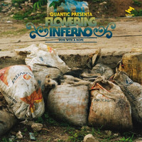 Quantic, Flowering Inferno - Dog With a Rope (Quantic Presenta Flowering Inferno)