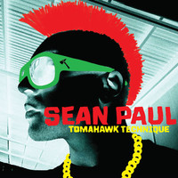 Sean Paul - Tomahawk Technique