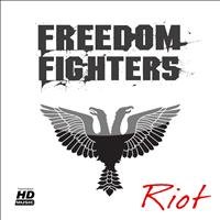 Freedom Fighters - Riot EP