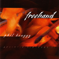 Phil Keaggy - Freehand - Acoustic Sketches II