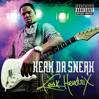 Keak Da Sneak - Keak Hendrix (Explicit)