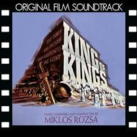Miklos Rozsa - King of Kings (Original Film Soundtrack)
