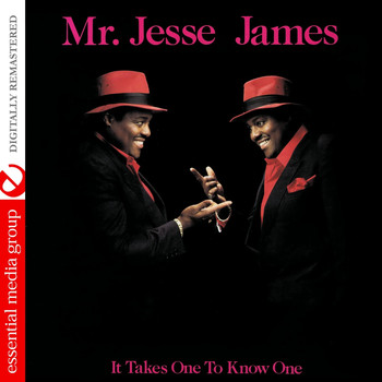 Jesse James - It Takes One To Know One (Remastered)