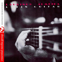 Laurindo Almeida - Latin Guitar (Remastered)