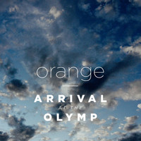 Orange - Arrival At the Olymp
