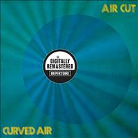 Curved Air - Air Cut (Digitally Remastered Version)