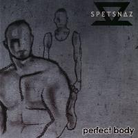 Spetsnaz - That Perfect Body