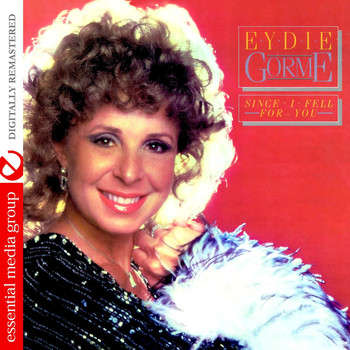 Eydie Gorme - Since I Fell For You (Remastered)