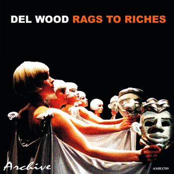 Del Wood - Rags to Riches