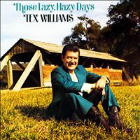 Tex Williams - Those Lazy, Hazy Days