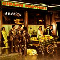 The Gibson Brothers - Heaven