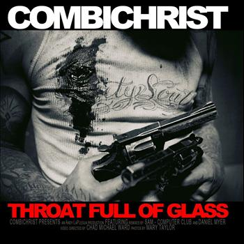 Combichrist - Throat Full Of Glass