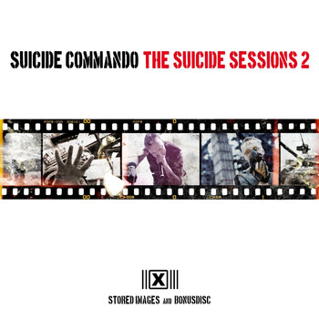 Suicide Commando - The Suicide Sessions 2 (Stored Images and Bonusdisc) (Original Mix)