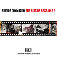 Suicide Commando - The Suicide Sessions 3 (Construct-Destruct And Bonusdisc)