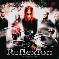 Reflexion - Undying Dreams