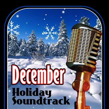 Various Artists - December Holiday Soundtrack