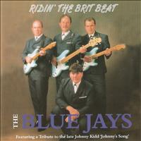 The Blue Jays - Ridin' the Brit Beat