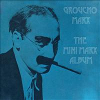 Groucho Marx - The Mini Marx Album