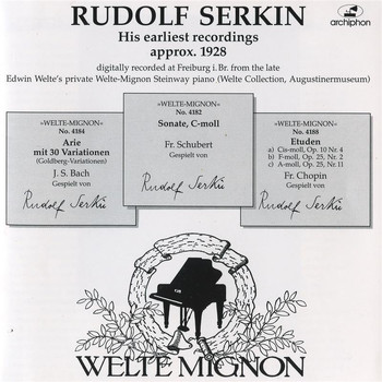 Rudolf Serkin - Rudolf Serkin: His earliest recordings