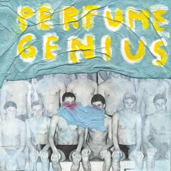 Perfume Genius - Put Your Back N 2 It