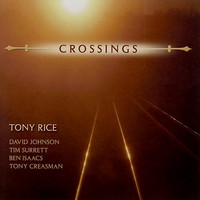 Tony Rice - Crossings