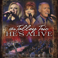 The Talleys - He's Alive