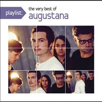 Augustana - Playlist: The Very Best Of Augustana